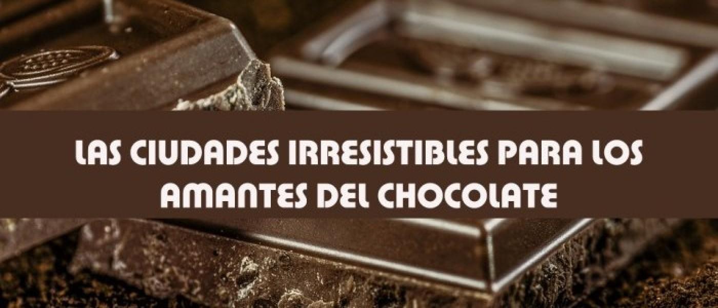 Las ciudades irresistibles para los amantes del chocolate
